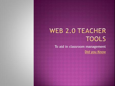 To aid in classroom management Did you Know. Countdown Timer  untdown.html