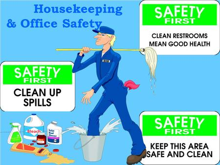 Housekeeping & Office Safety ©Consultnet Ltd.