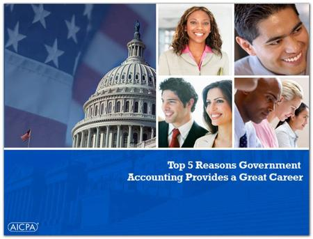 The American Institute of Certified Public Accountants Challenging, Rewarding and Fulfilling Work Excellent Benefits Job Availability and Demand Competitive.