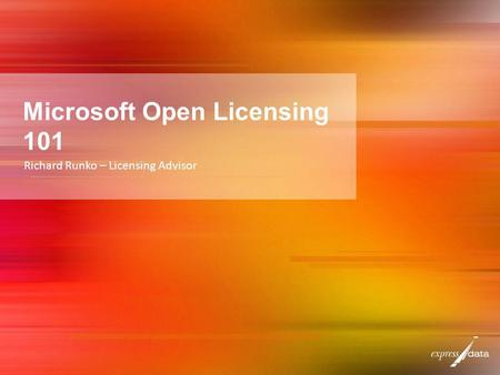 Microsoft Open Licensing 101