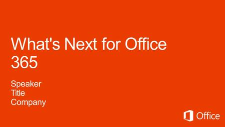Office 365 Open & FPP model overview Whats Next.