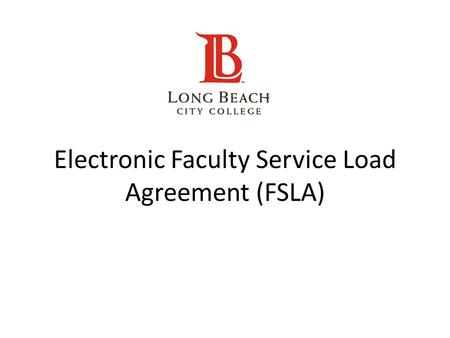 Electronic Faculty Service Load Agreement (FSLA).