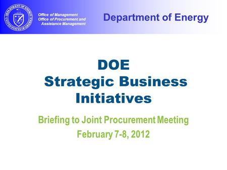 DOE Strategic Business Initiatives
