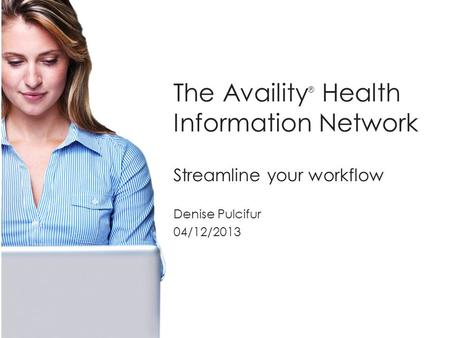 The Availity® Health Information Network