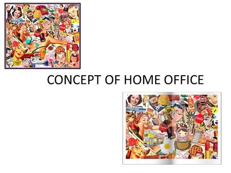 CONCEPT OF HOME OFFICE. When people came to home office, they see more comfortable and quieter.