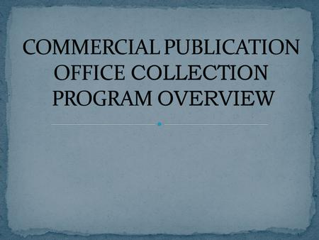The Commercial Publication Program takes advantage of bulk ordering and library-specific discounts to save money for USAF. Using central APFs frees unit.