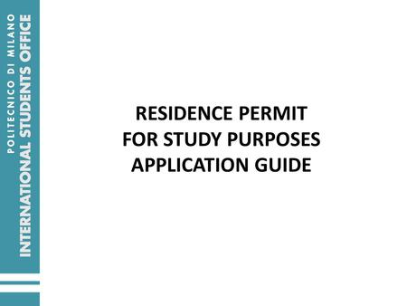 RESIDENCE PERMIT FOR STUDY PURPOSES APPLICATION GUIDE.