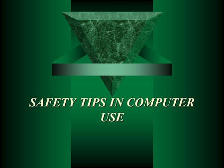 SAFETY TIPS IN COMPUTER USE. PRESENTATION OUTLINE Introduction Human Engineering/Ergonomics - Definition - Objective - Primary Areas of Ergonomics Ideal.