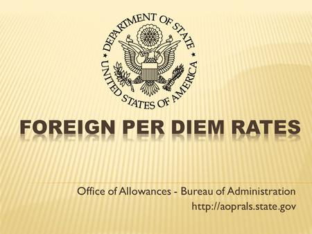 Office of Allowances - Bureau of Administration
