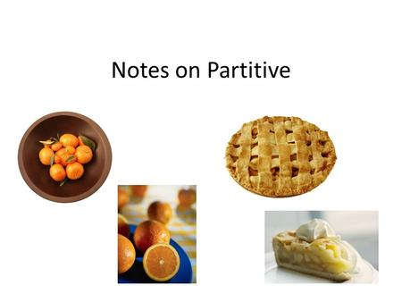 Notes on Partitive.