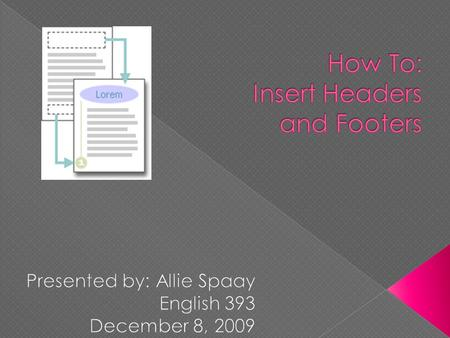 How To: Insert Headers and Footers