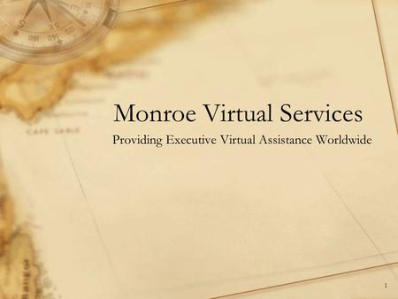 Monroe Virtual Services Providing Executive Virtual Assistance Worldwide 1.
