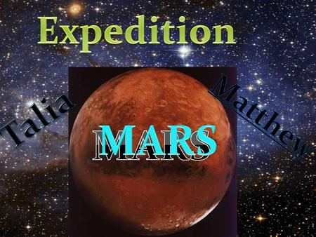 Expedition Talia Matthew MARS MARS.