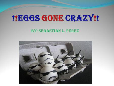 By: Sebastian L. Perez !PROBLEM!!PROBLEM!!PROBLEM!!PROBLEM! Which dissolves the shell of an egg faster: vinegar, water, water & salt, water & sugar or.