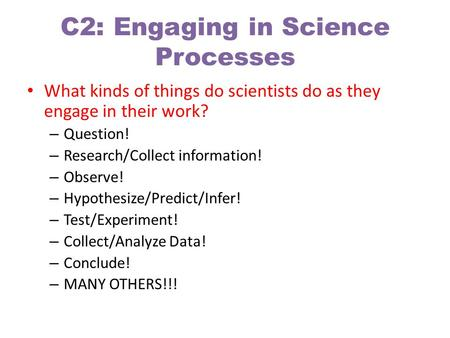 C2: Engaging in Science Processes