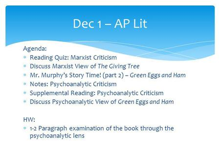 Dec 1 – AP Lit Agenda: Reading Quiz: Marxist Criticism