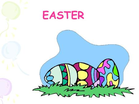 EASTER. OUTLINE Introduction Origin How it is celebrated.
