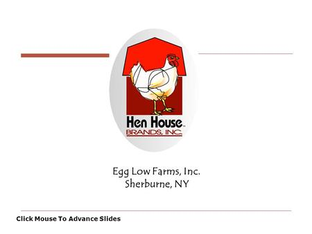 Egg Low Farms, Inc. Sherburne, NY