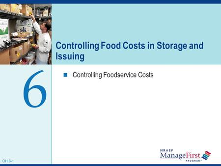 Controlling Food Costs in Storage and Issuing