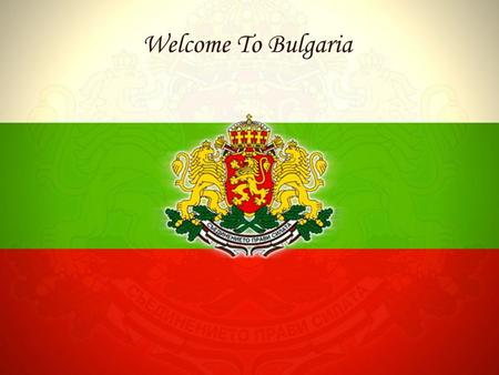 Welcome To Bulgaria. Republic of Bulgaria Capital (and largest city) Sofia Area 110,910 km² Population 7,640,238 President Georgi Purvanov Official.