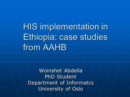 HIS implementation in Ethiopia: case studies from AAHB