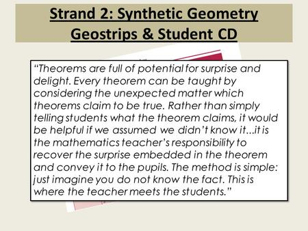 Strand 2: Synthetic Geometry Geostrips & Student CD