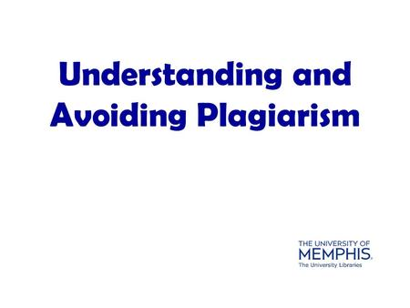 Understanding and Avoiding Plagiarism. The word plagiarize actually comes from the Latin plagi a re—to kidnap (Oxford English Dictionary). When.