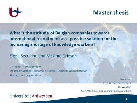 1 What is the attitude of Belgian companies towards international recruitment as a possible solution for the increasing shortage of knowledge workers?