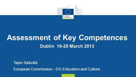 Assessment of Key Competences