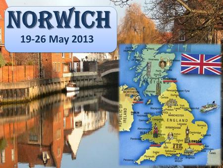 NORWICH 19-26 May 2013. Journey from Prague through Germany, Belgium, France, Calais, Dover to Norwich brusel Capital city Germany – Berlin Belgium –