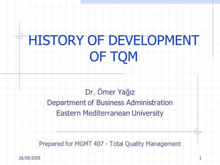 HISTORY OF DEVELOPMENT OF TQM