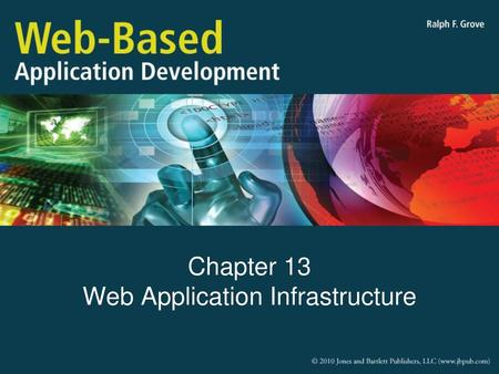 Chapter 13 Web Application Infrastructure