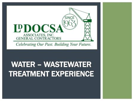 WATER – WASTEWATER TREATMENT EXPERIENCE