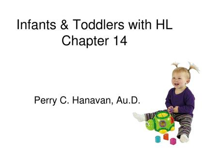 Infants & Toddlers with HL Chapter 14