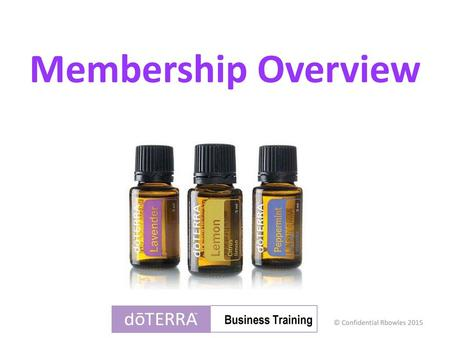 Membership Overview Business Training.