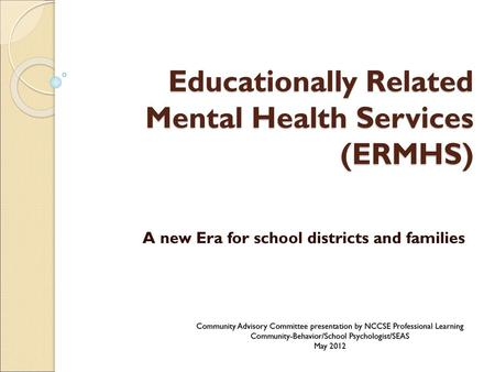 Educationally Related Mental Health Services (ERMHS)