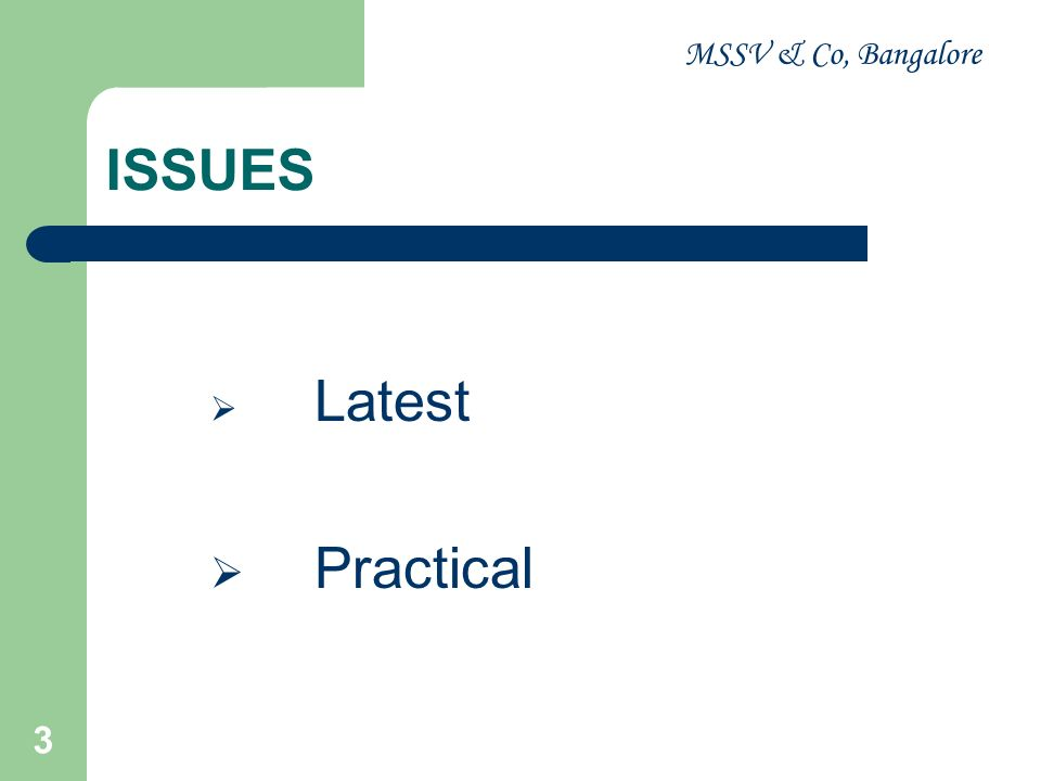 MSSV & Co, Bangalore 4 Issues - Latest Circulars / Notifications Finance Act, 2009 Finance Act, 2010