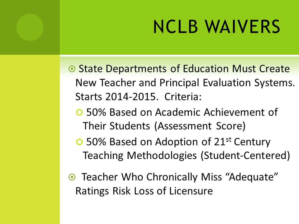 NCLB WAIVERS USDOE Created Assessment Grants for Entities To Create Assessment Tools Tied to CCS.