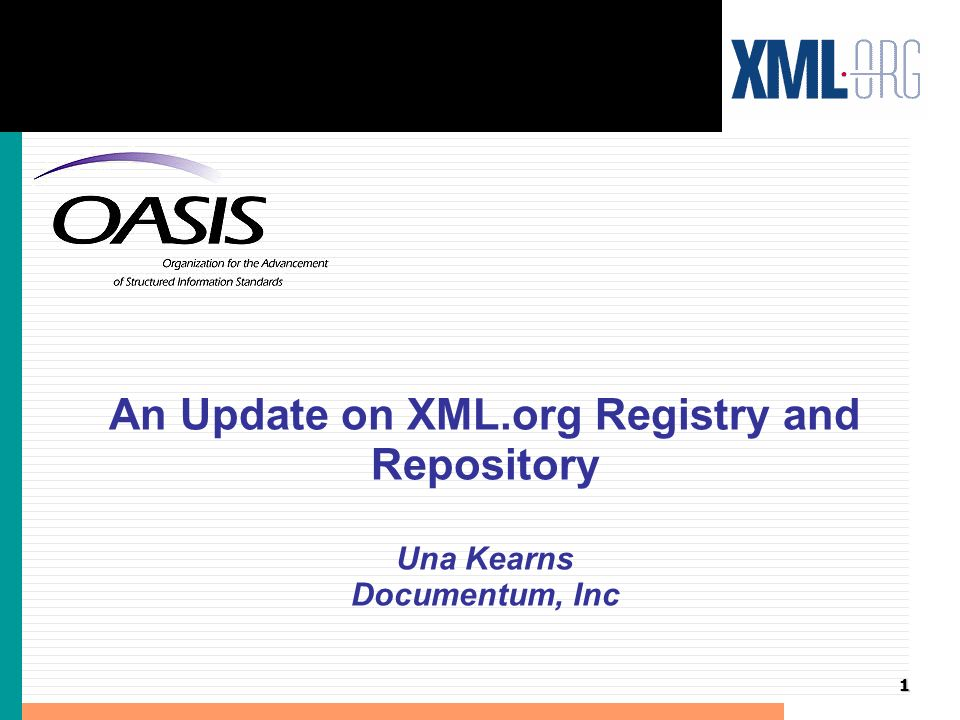 2 Update on XML.org Registry and Repository l About XML.org l Registry and Repository Overview l Implementation Overview l Next Steps l Related Works l Q&A