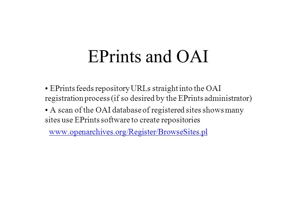 A repository administrators view of OAI As we have introduced our repository to our faculty and staff, we have emphasized the point that because they would be depositing their material in an OAI-compliant archive, it would automatically and painlessly be discoverable from various other points around the globe.