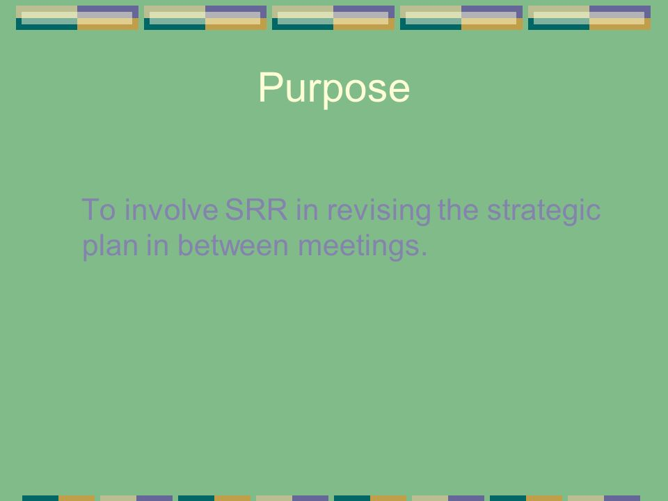 Strategic Plan The strategic plan was created in December 2002 at a meeting in Phoenix with representatives from each criterion group.