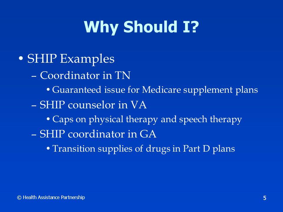 © Health Assistance Partnership 6 How Do I Start.