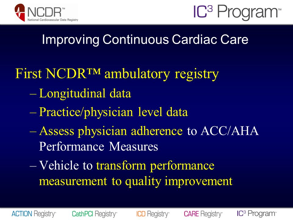 Philosophy of the IC 3 Program Make it easier for busy clinicians to do the right thing for the right patient at the right time –Track key performance measures Internal QI and P4P reporting @ practice level –Make care more efficient –Coordinate care