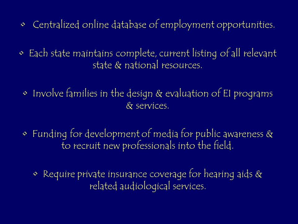 Modify state & national health coverage to include all specific types of EI services included in Part C of IDEA.