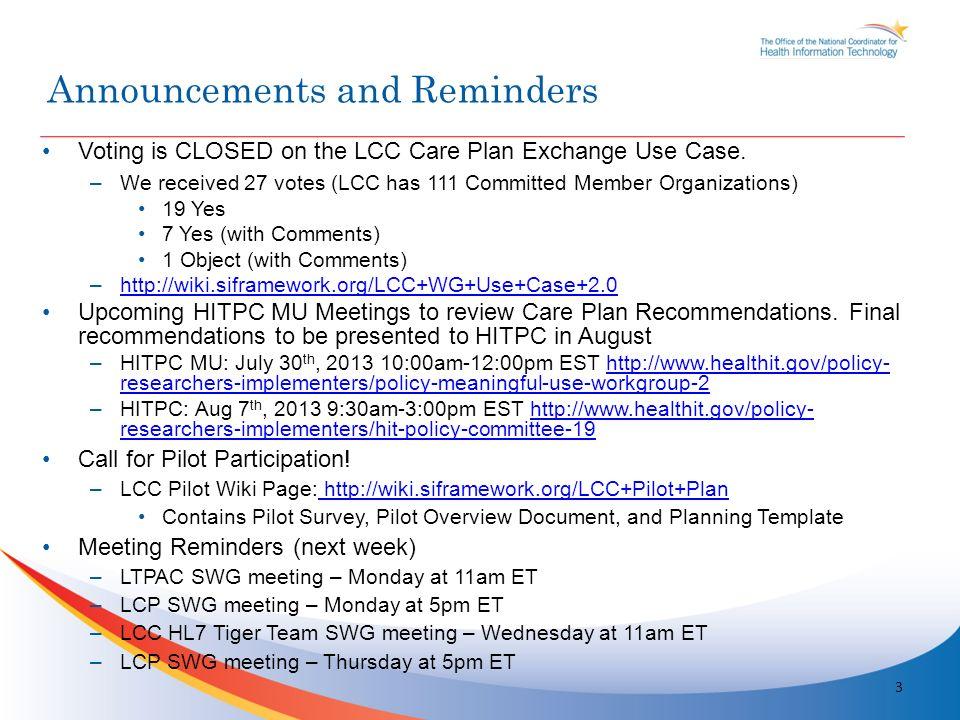 © 2011 Lantana Consulting Group, www.lantanagroup.com 4 Care Plan - CDA Document Type Development Thursday, July 25, 2013