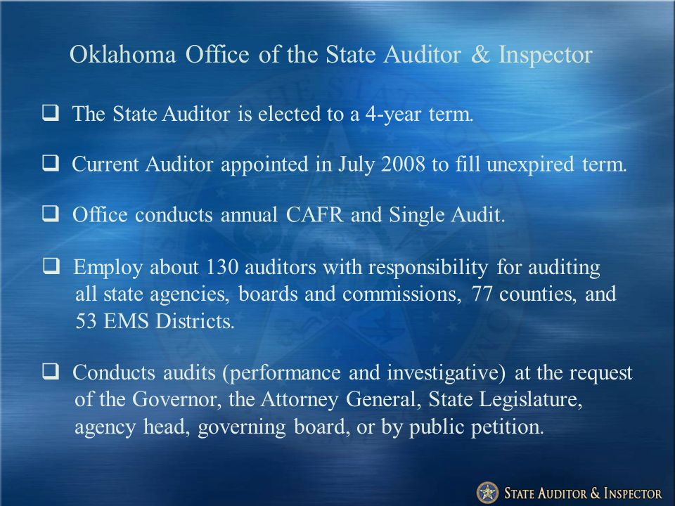 Oklahoma Office of the State Auditor & Inspector Operational Audits – Primary Objective To determine whether an entitys internal controls provide reasonable assurance that revenues and expenditures were accurately reported in the accounting records.