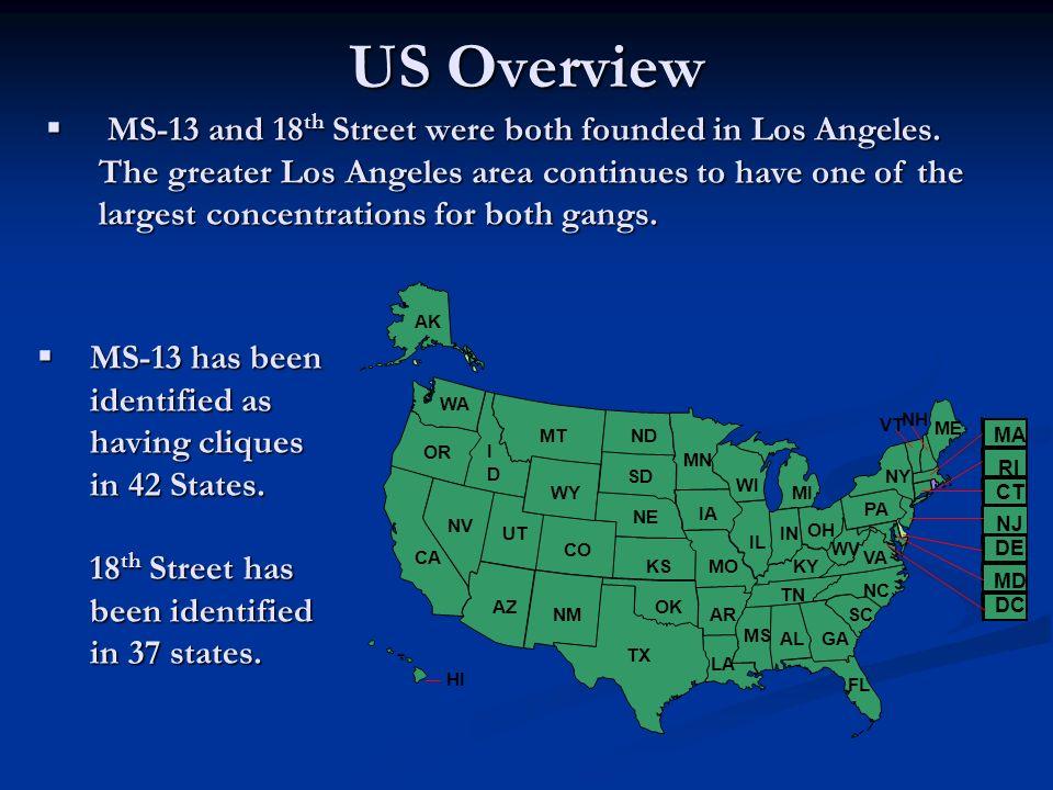 MS-13 NGTF Overview MS-13 National Gang Task Force established at FBIHQ December 2004.