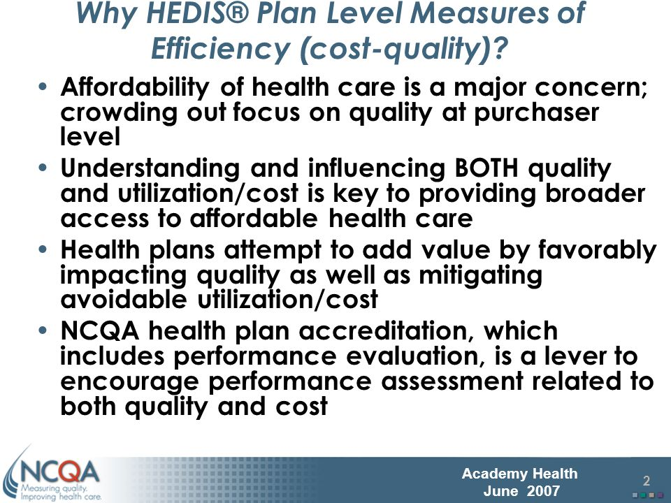 3 Academy Health June 2007 Potential Health Plans Impact on Costs Disease Management Wellness Programs Benefit Design Network Design Provider Payment Disease Management Wellness Programs Benefit Design Network Design Provider Payment Utilization Provider Contracting Unit Price/Discount Health Plan FunctionsImpact Premium Admin.