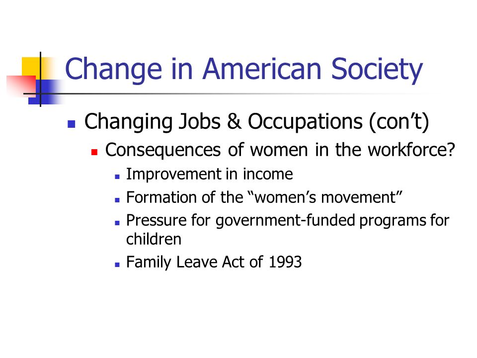 Change in American Society Aging of America Proportion of population over age 65 is growing and proportion of population 18 – 64 is shrinking; proportion over 85 is growing rapidly Growing proportion of population that is dependent on government services Debate over healthcare Financing of Social Security and Medicare Increasingly burdensome tax load on those still in the workforce