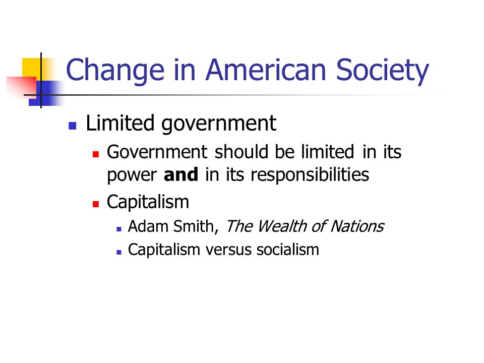 Change in American Society Citizenship and the Nature of the political order Our behavior is influenced by certain beliefs about what kind of political order is right and what is the role of the citizens Democracy Freedom & Liberty Populism: innate distrust of the rich and the powerful